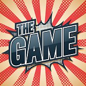 The Game, Speech Poster, Vector illustration