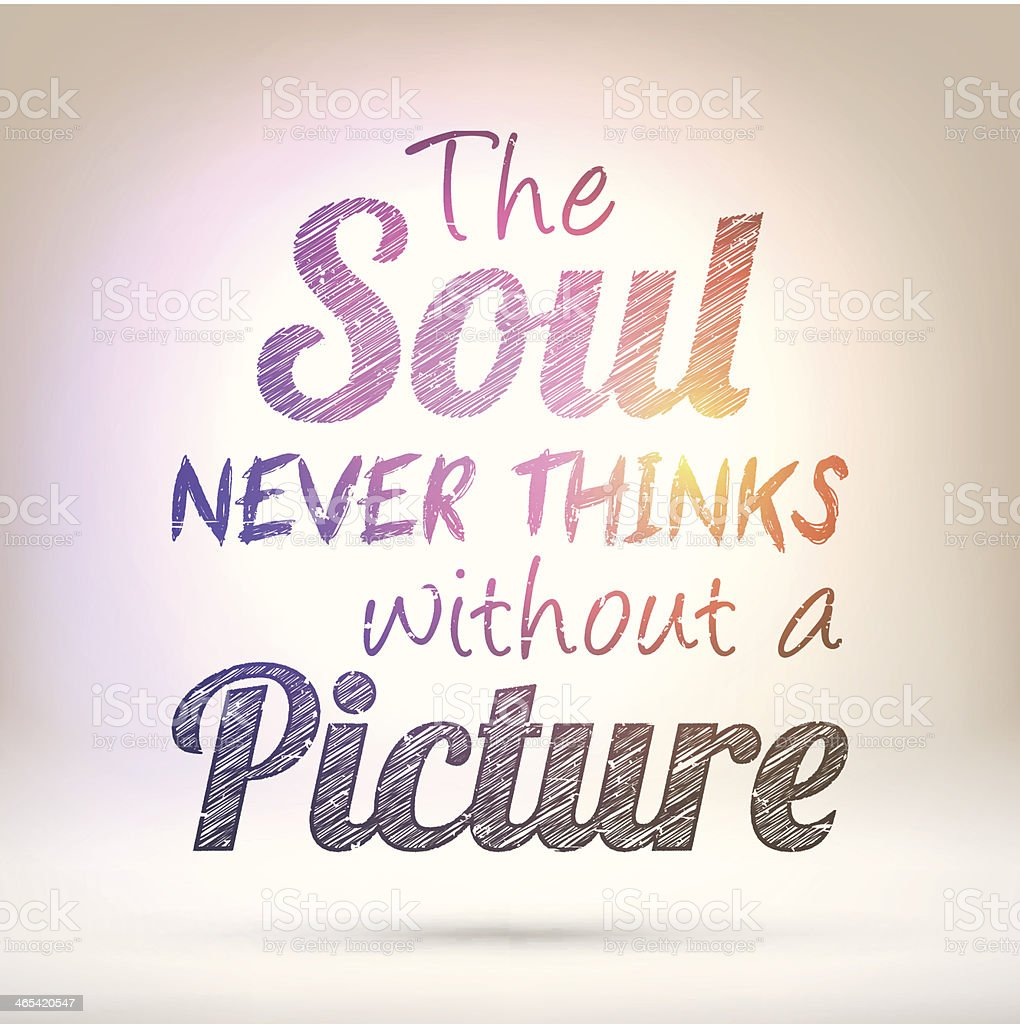 The soul never thinks without a picture - Shining Background royalty-free stock vector art
