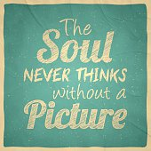 The soul never thinks without a picture - Vintage Background