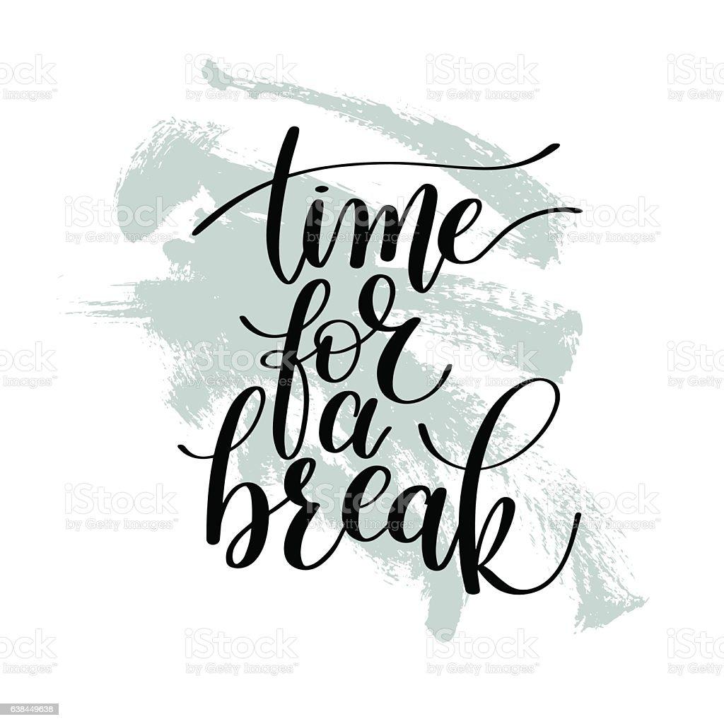 Time for a Break Vector Text Phrase Illustration vector art illustration