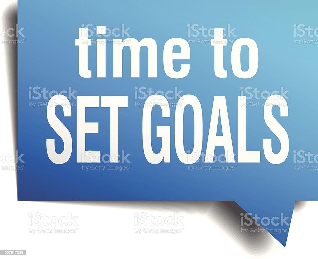 time to set goals blue 3d realistic paper speech bubble vector art illustration