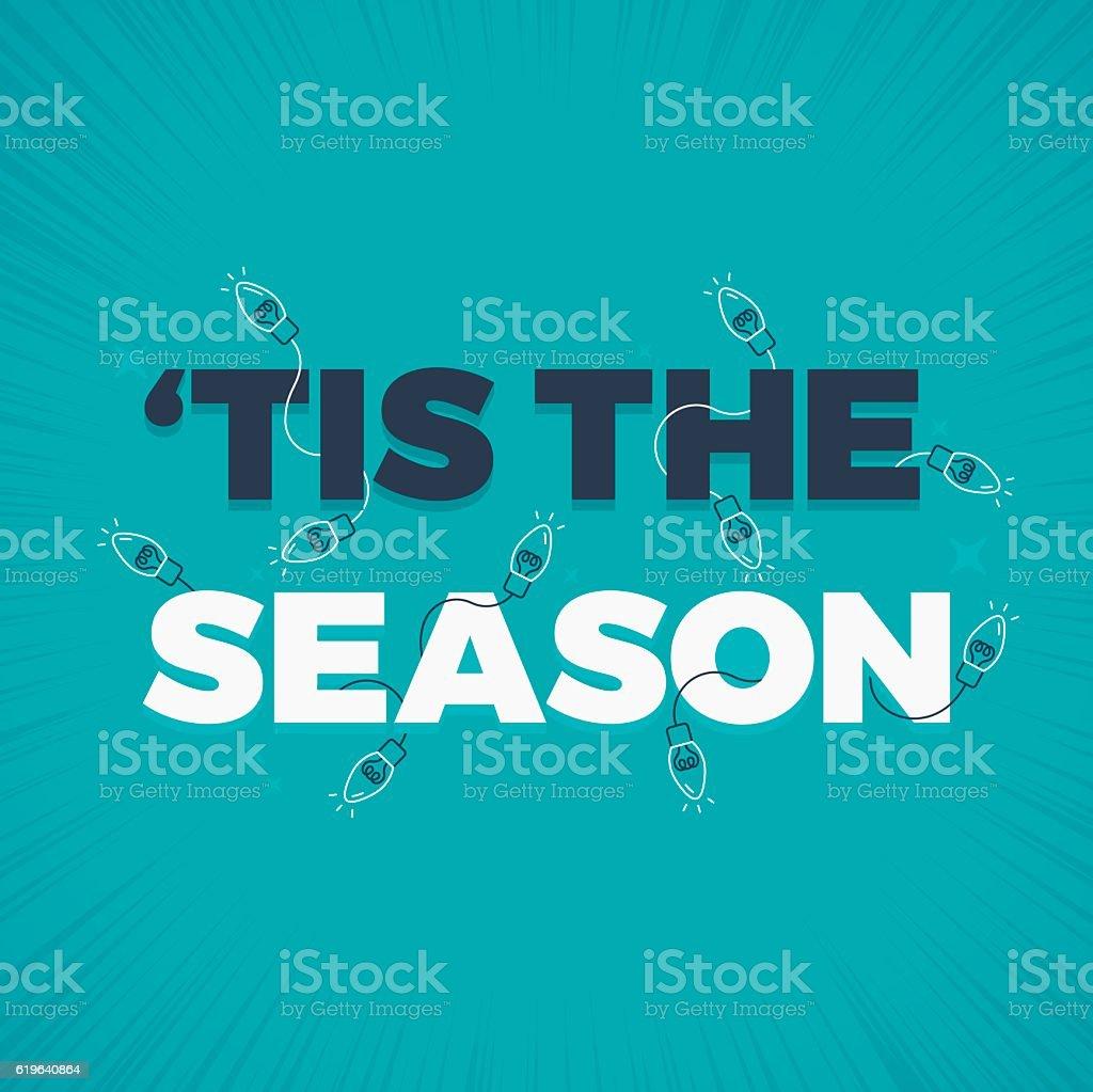 Tis The Season Holiday Lights Decoration vector art illustration