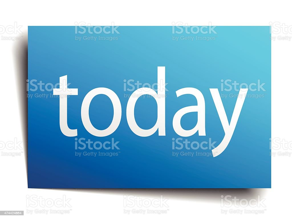 today blue paper sign isolated on white vector art illustration