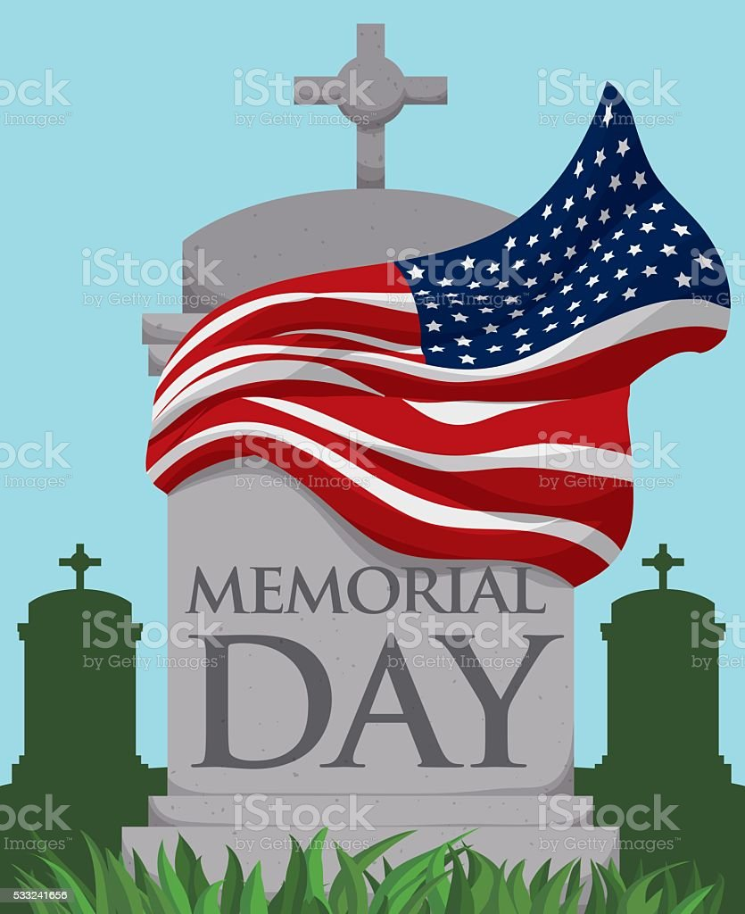 Tombstone with Waving Flag Around it in Memorial Day vector art illustration