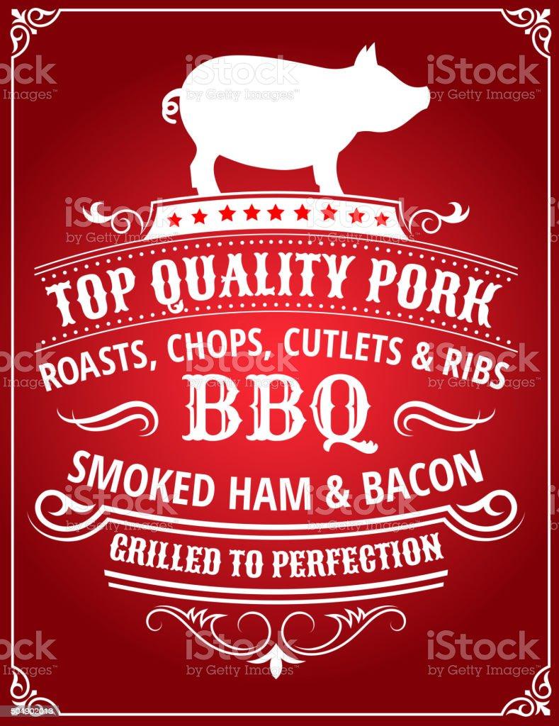 Top Quality Pork BBQ Poster vector art illustration