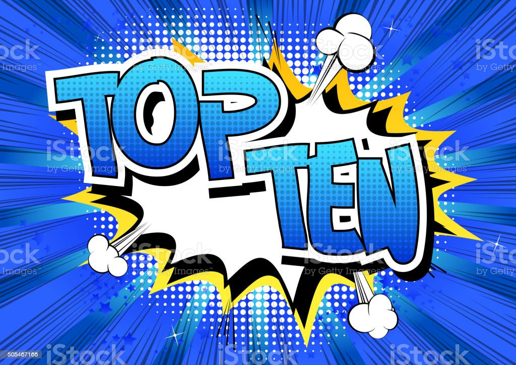 Top Ten - Comic book style word. vector art illustration