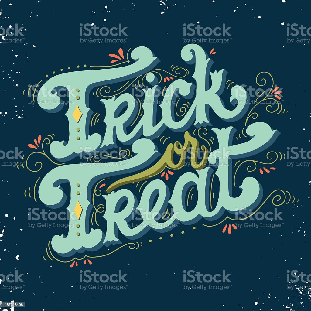 Trick or treat. Halloween poster with hand lettering. vector art illustration