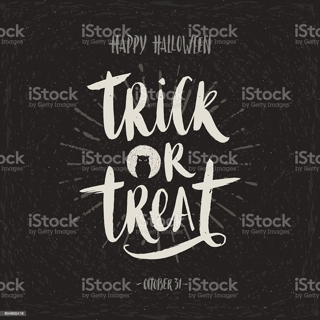 Trick or treat - hand drawn calligraphy. vector art illustration