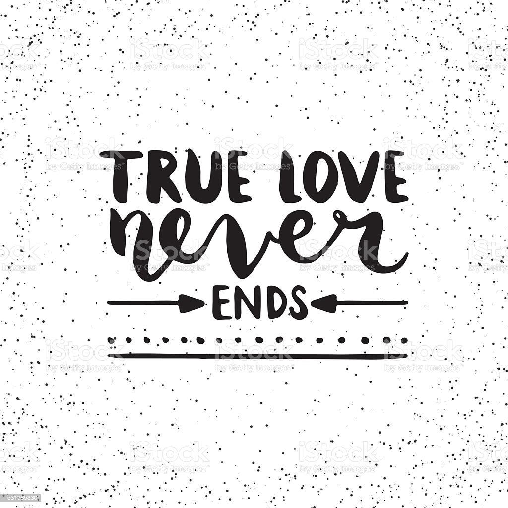 true love never ends A relationship has ups and downs, it's never a smooth ride, how we solve the situation is what matters, true love never ends continue reading.