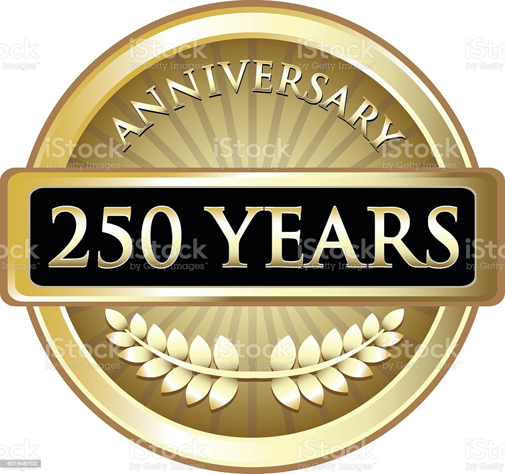 Two Hundred Fifty Years Anniversary vector art illustration