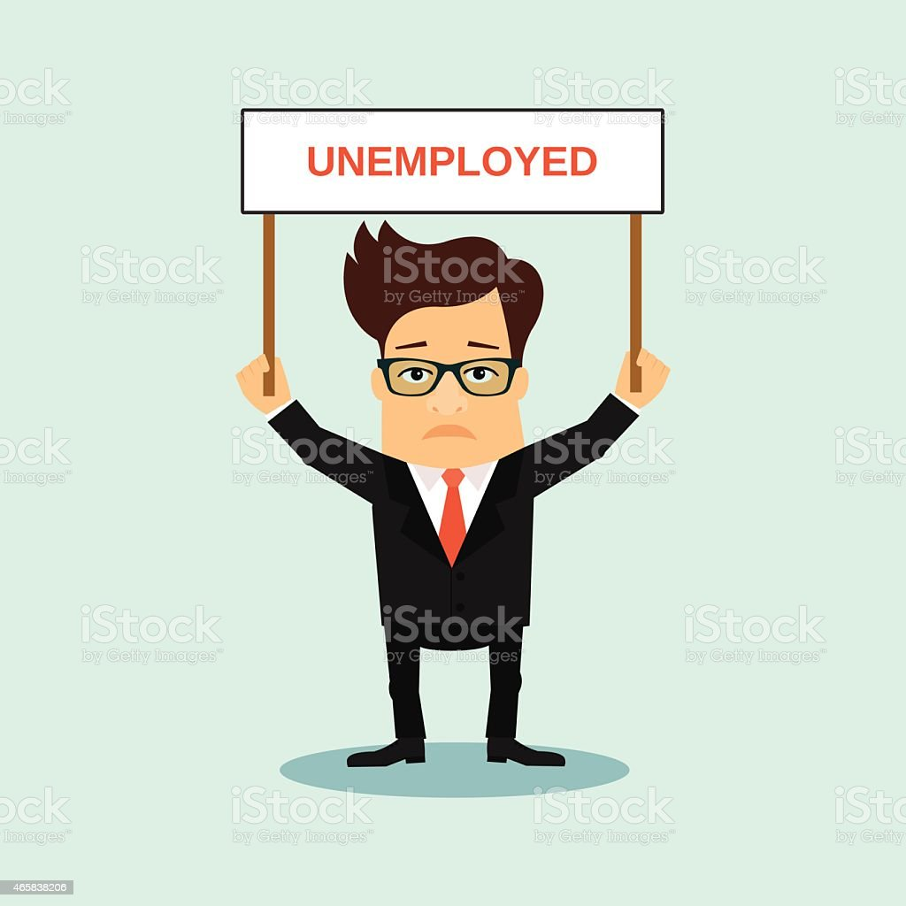 Unemployed business men holding boardr with sign vector art illustration