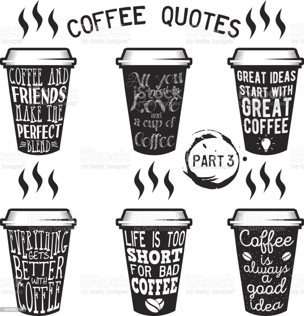 Vector Coffee Quotes And Sayings Typography Set stock ...