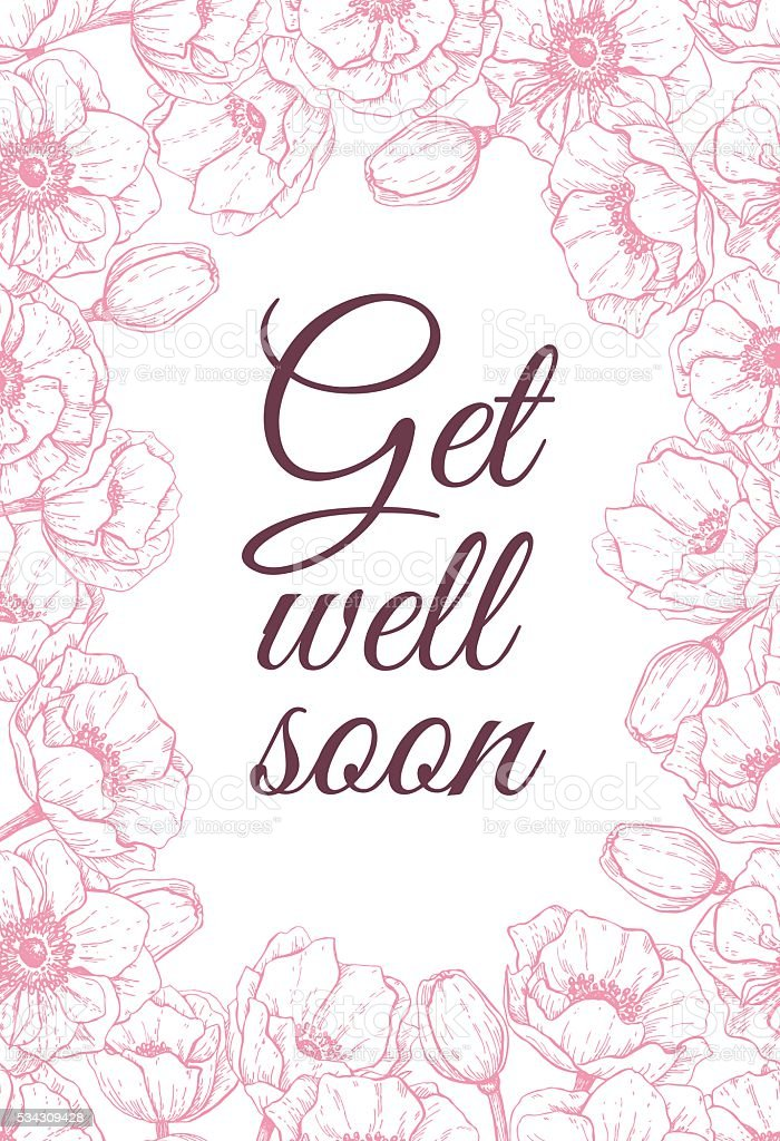 Vector Get well soon friendly card with delicate flower frame. vector art illustration