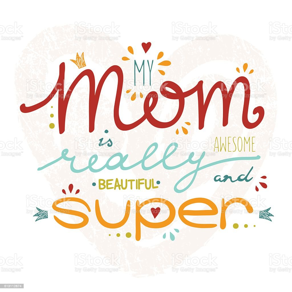 Vector greeting card for Mother's Day with hand drawn lettering, vector art illustration