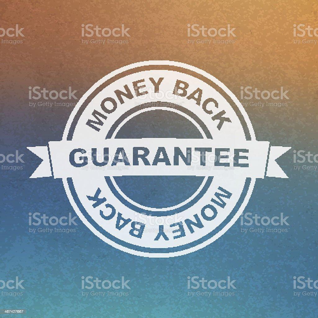 Vector guarantee sign. Money back. vector art illustration