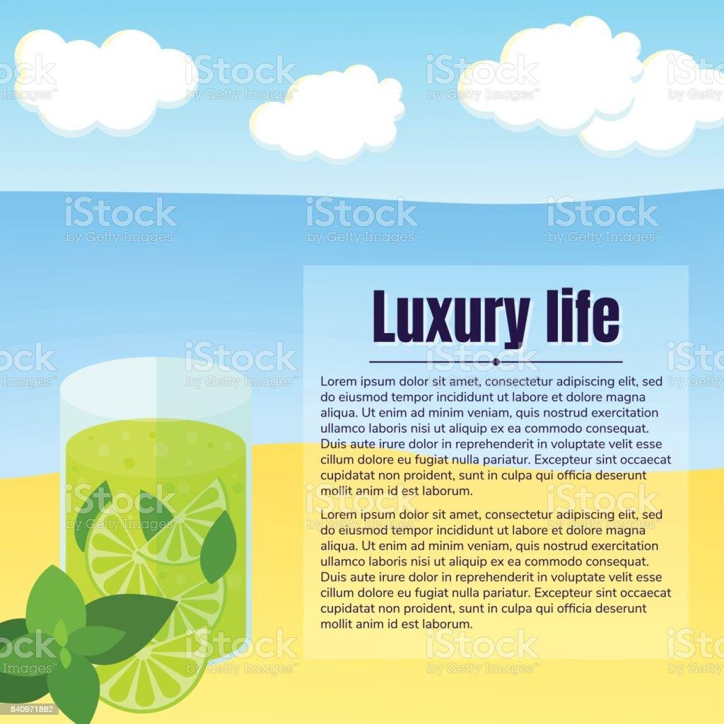 vector illustration. Beach, sea, cloud. lemonade with lime, mint. Text, luxury life. vector art illustration
