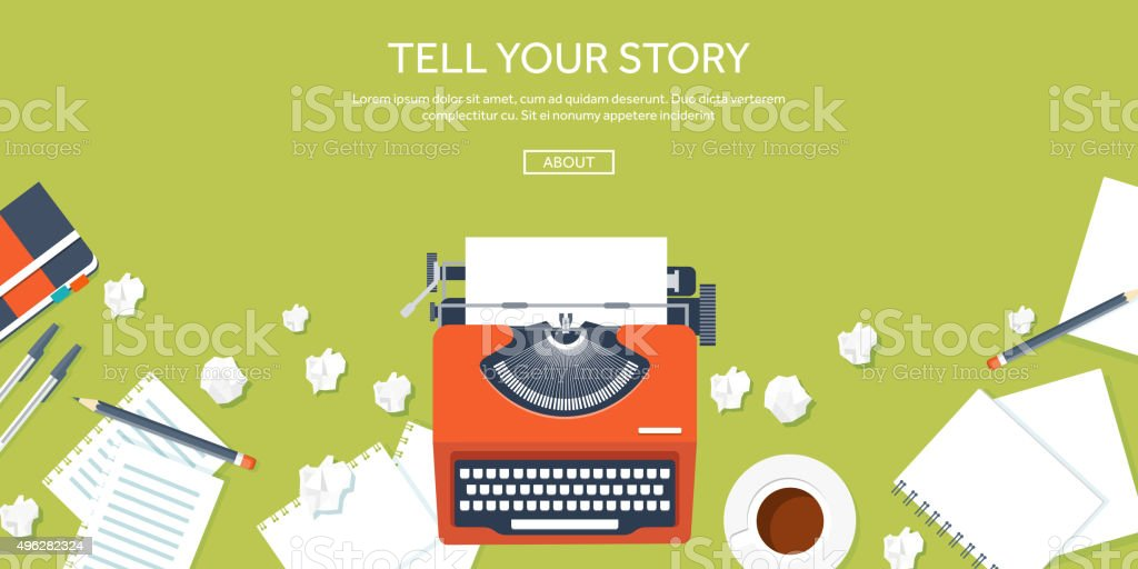 Vector illustration.  Flat typewrite. Tell your story. Author. Blogging vector art illustration