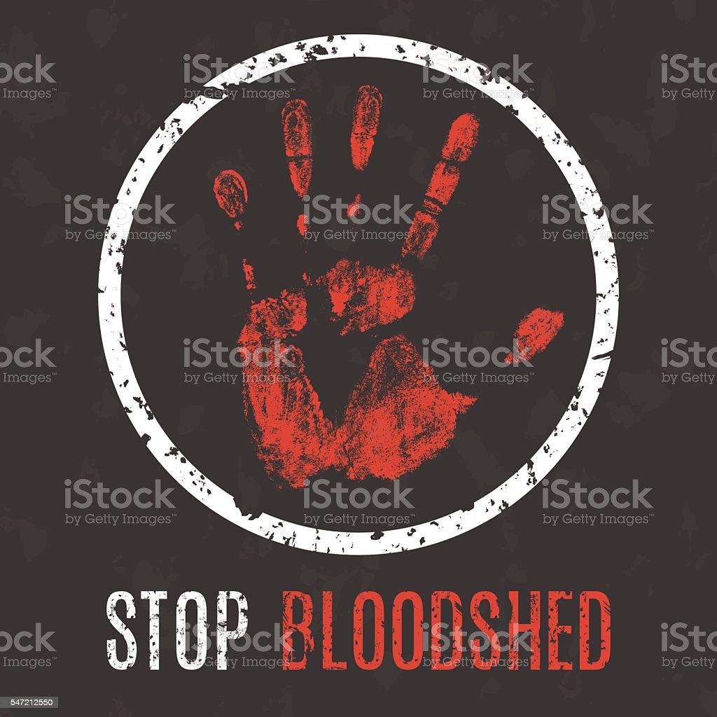 Vector illustration. Global problems of humanity. Stop bloodshed vector art illustration