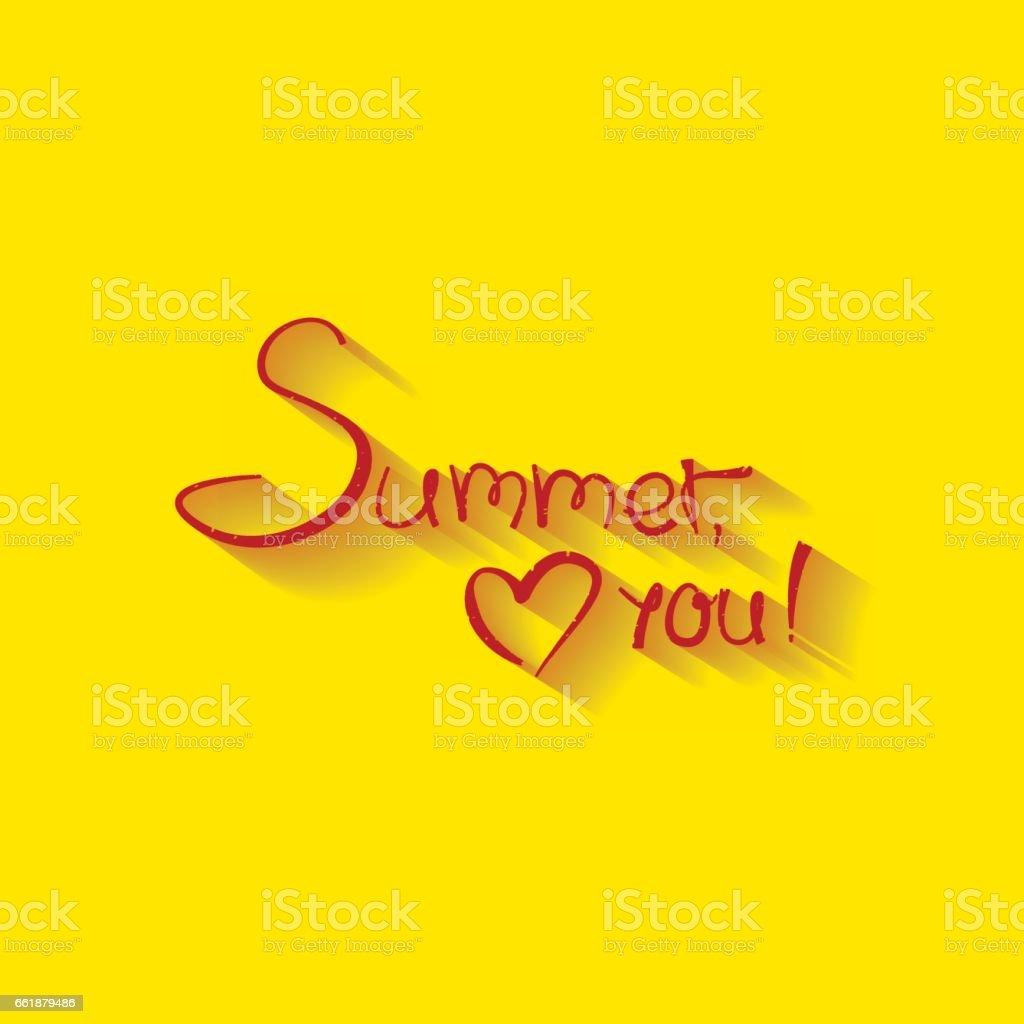 Vector illustration with inscription Summer, love you vector art illustration