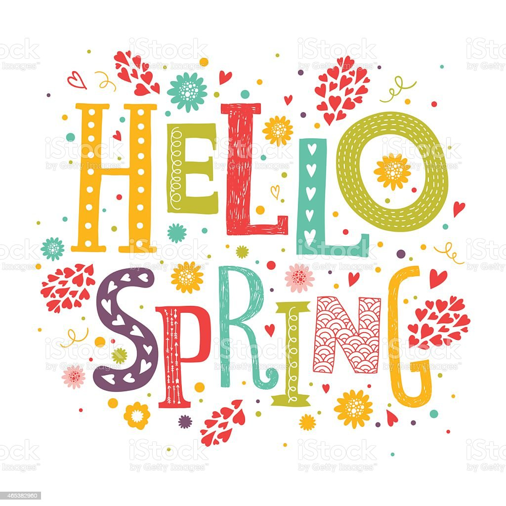 Vector lettering Hello spring with decorative flower element vector art illustration