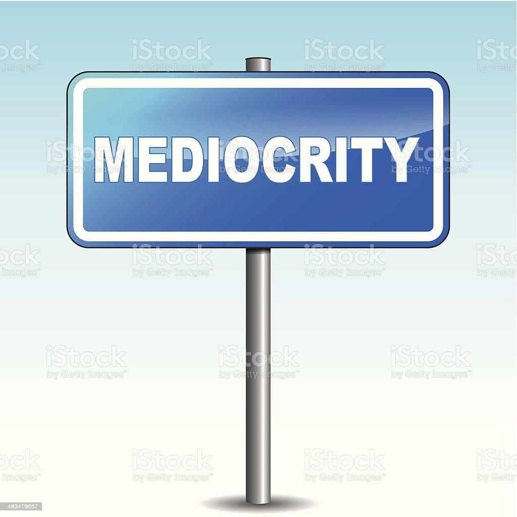 Vector mediocrity signpost vector art illustration