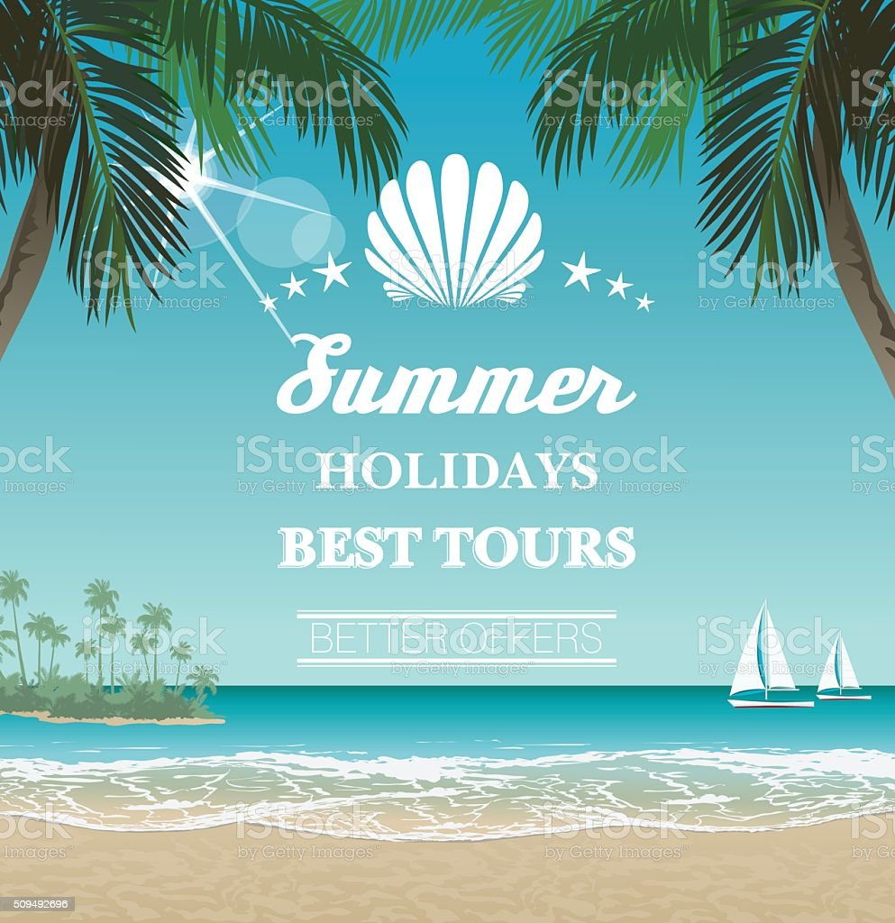 Vector seaside view poster with tropical beach, palms and lettering vector art illustration