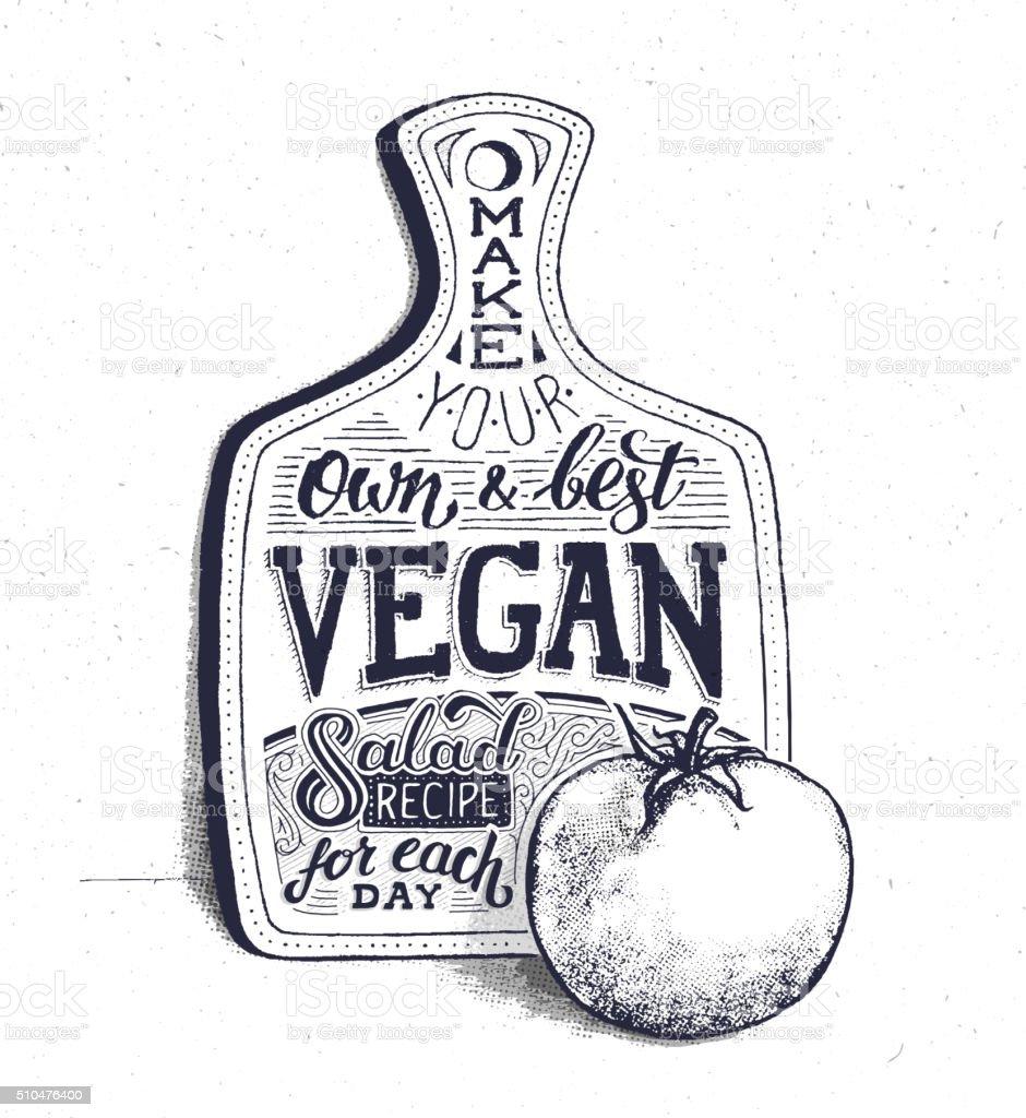 Vegan food. Motivational quote. Vintage poster vector art illustration