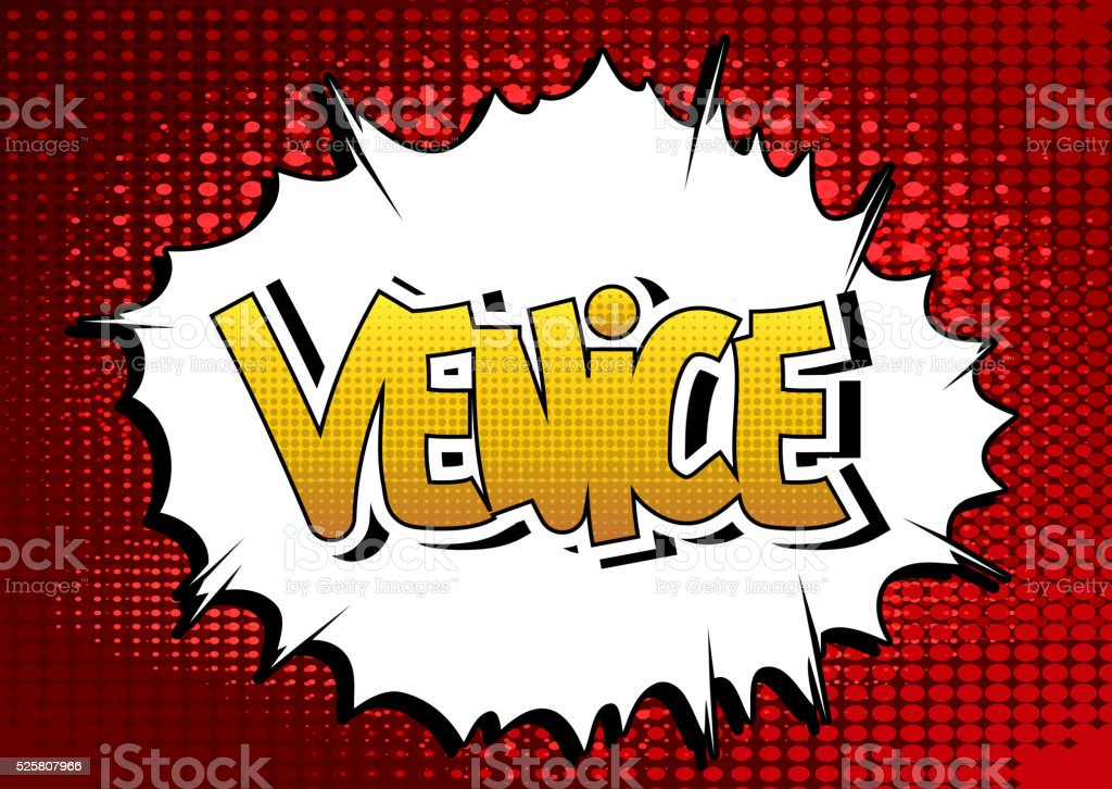 Venice - Comic book style word. vector art illustration