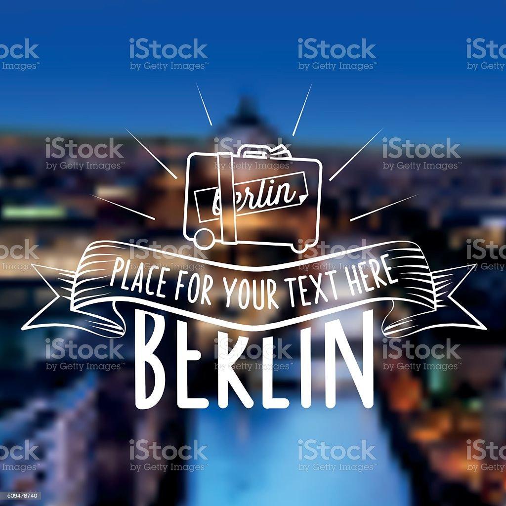 vintage berlin travel label on blurred city background vector art illustration