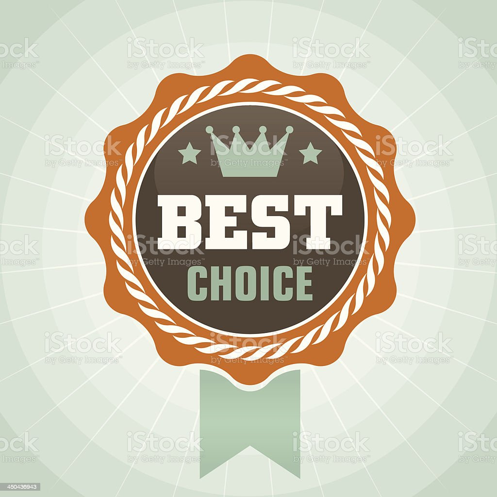Vintage best choice label vector art illustration