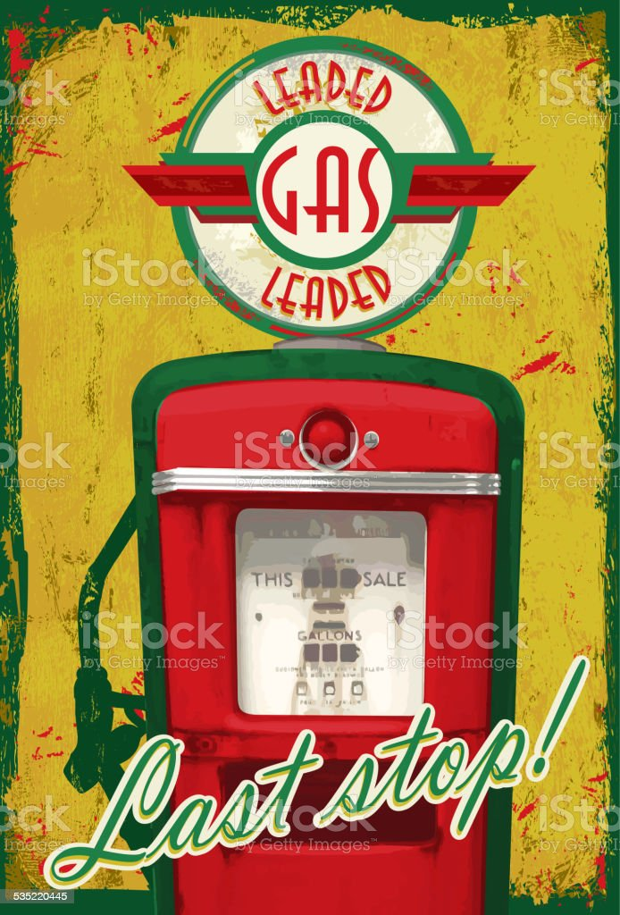 Vintage Gas pump signage  Last stop! yellow green aged background vector art illustration