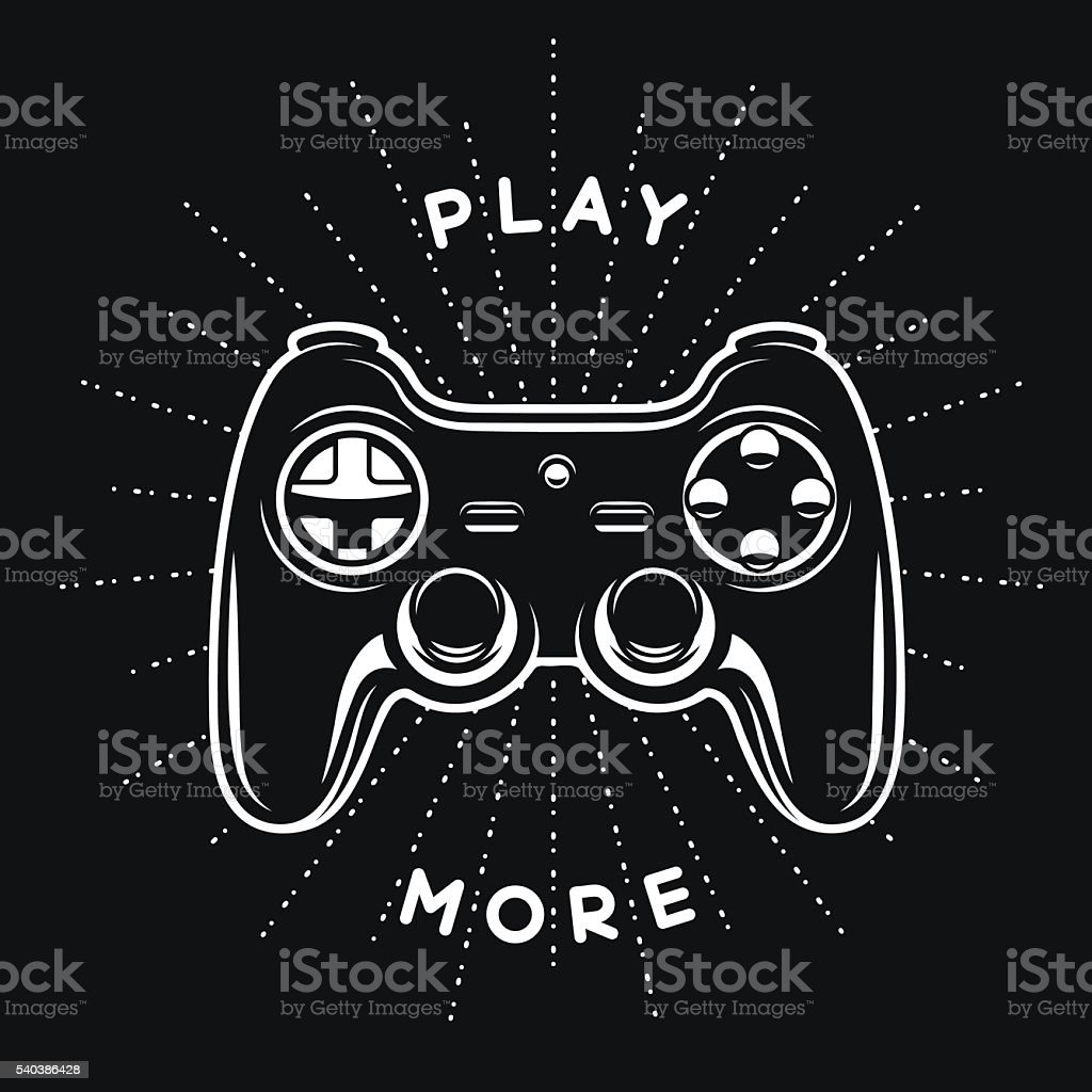 Vintage print with quote. Play more. Gamepad, joystick vector illustration. vector art illustration