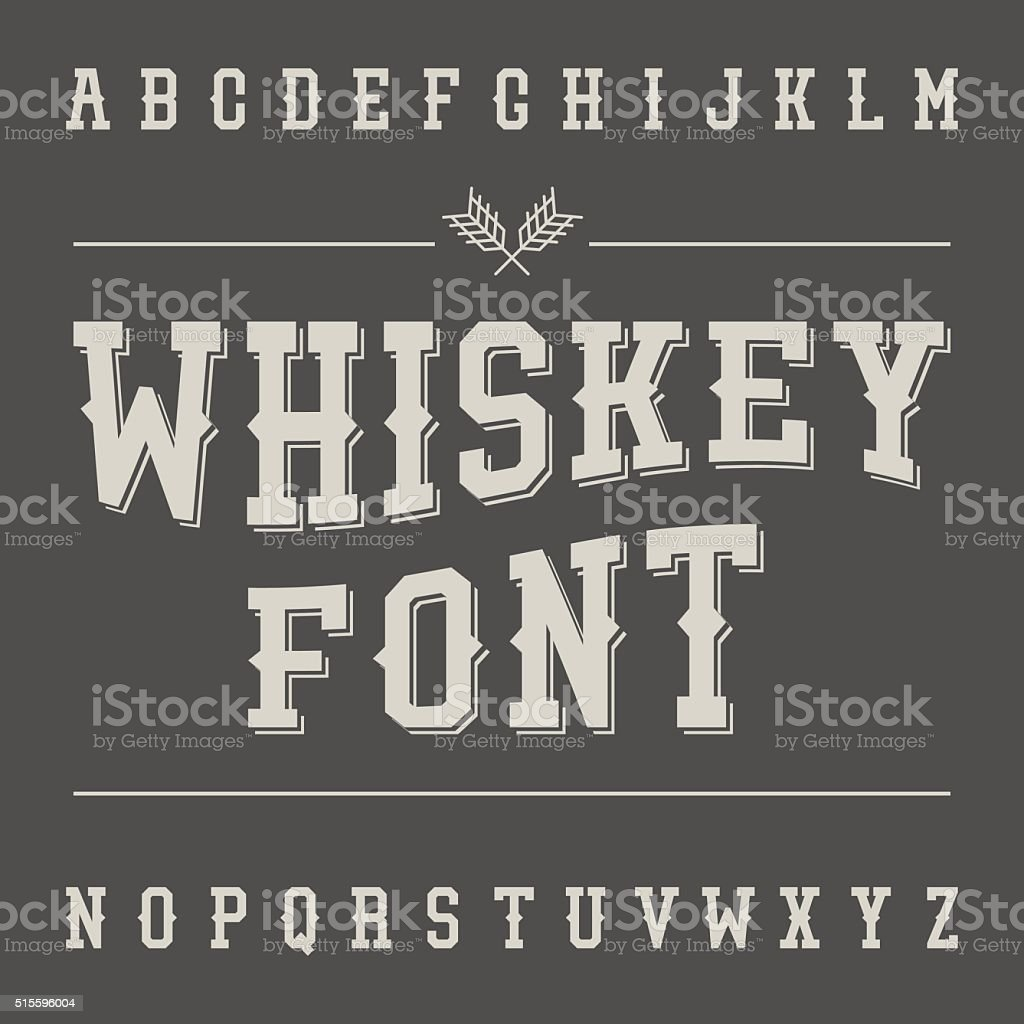 Vintage Whiskey Font. Alcohol Drink Label Design. Slab Serif Ret vector art illustration