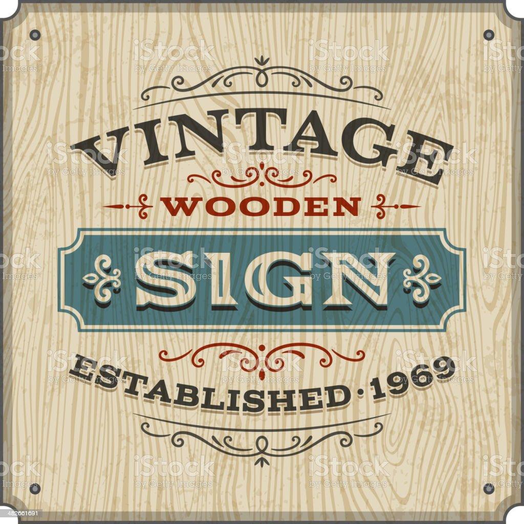 Vintage Wooden Sign vector art illustration
