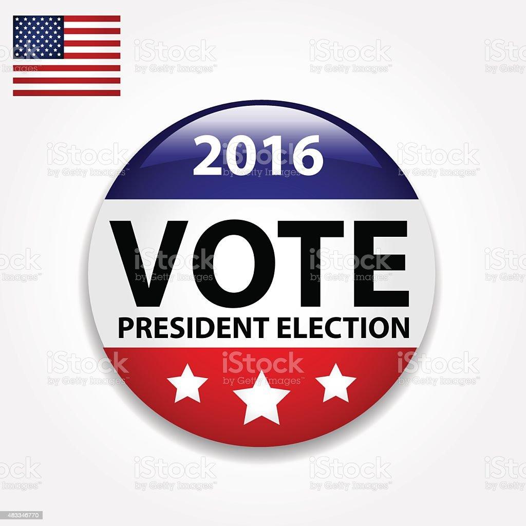 Vote for president button. vector art illustration