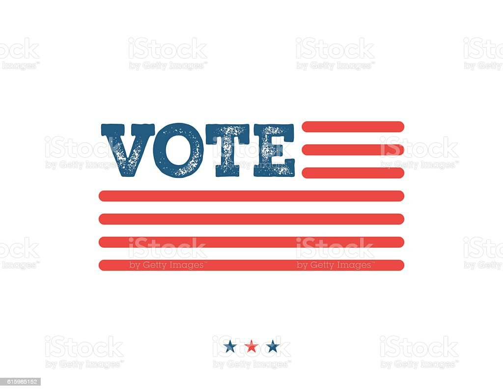 Vote. Typographic illustration about the importance of voting vector art illustration
