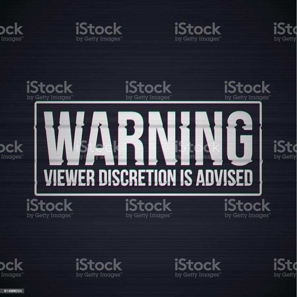 Warning Viewer Discretion is Advised Glitch Screen vector art illustration