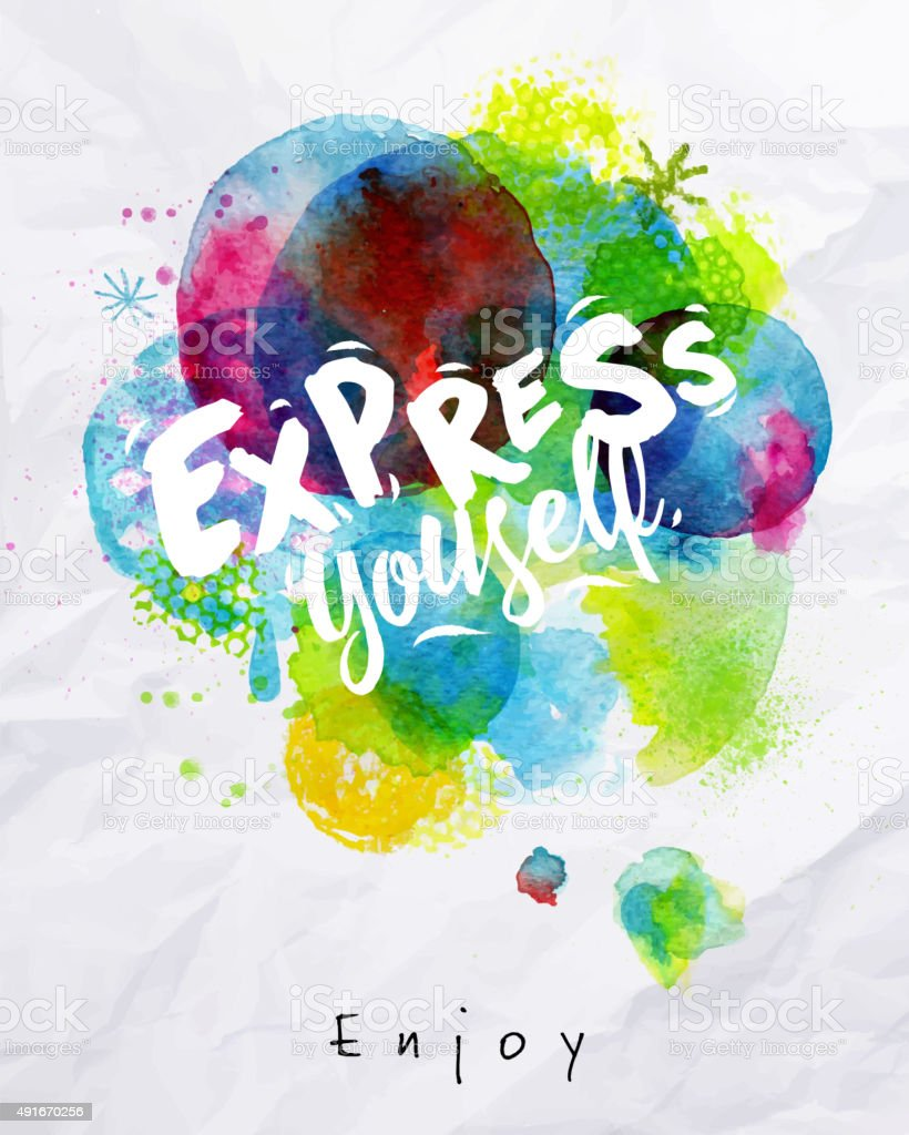 Watercolor poster express yourself vector art illustration