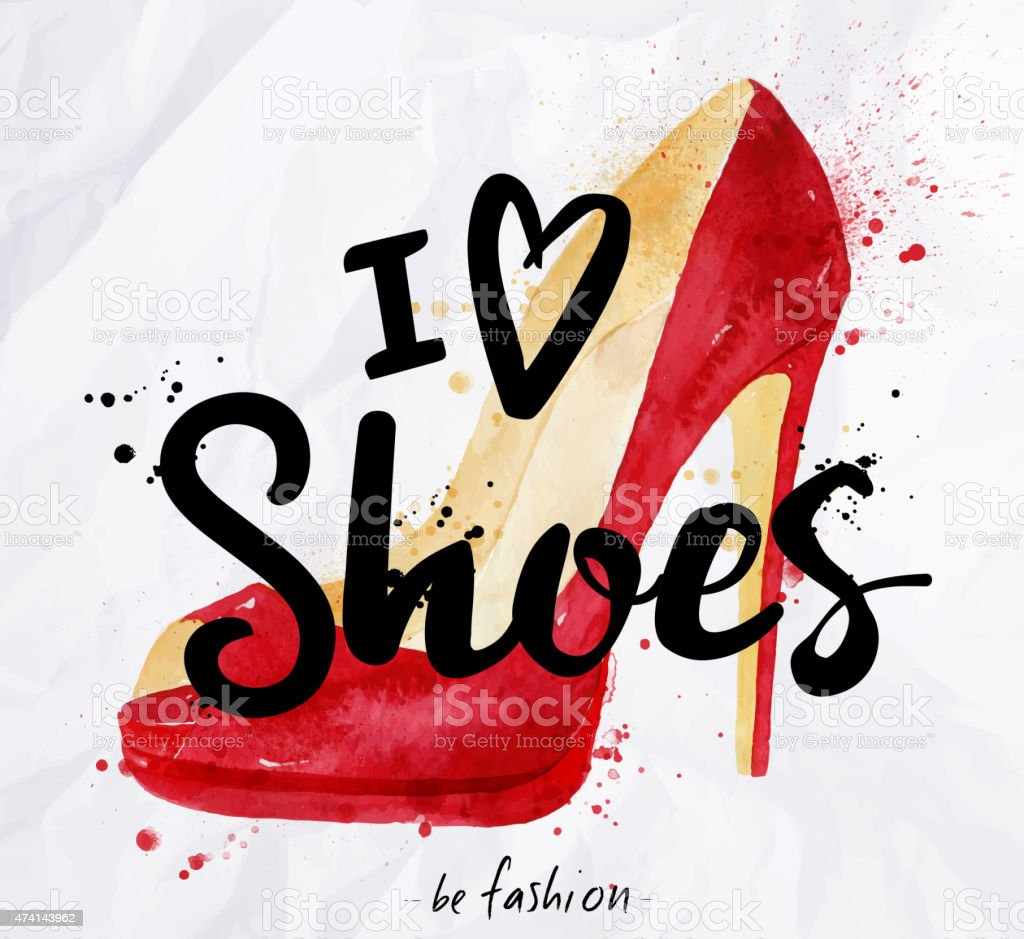 Watercolor poster lettering i love shoes vector art illustration