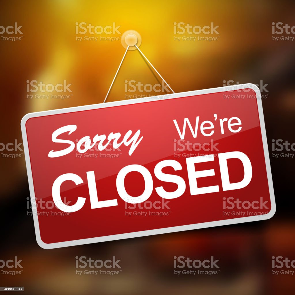 We are Closed Sign vector art illustration