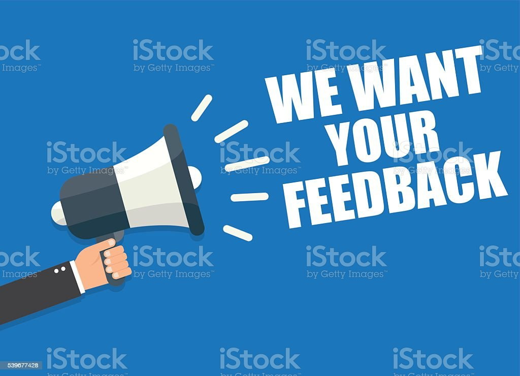 We Want Your Feedback vector art illustration