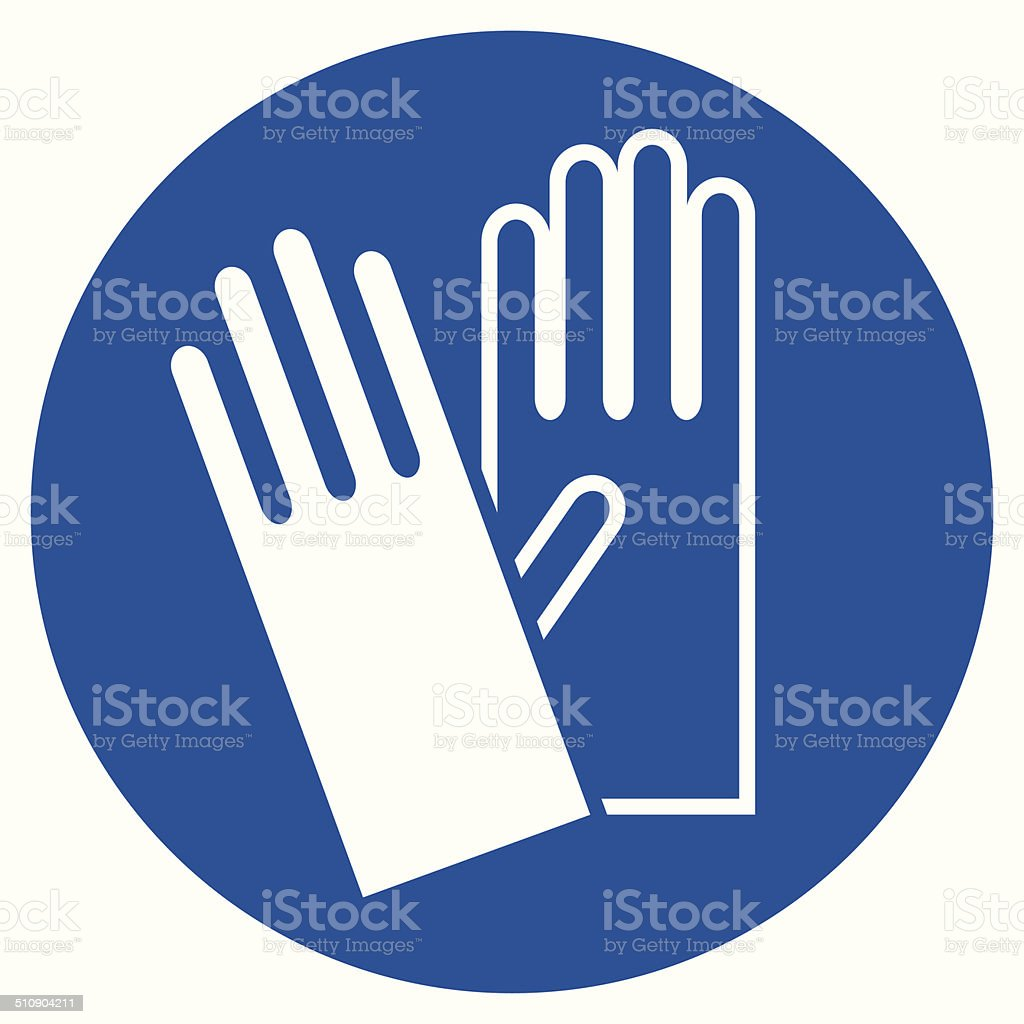 Wear Gloves - Safety Sign, Warning Sign vector art illustration