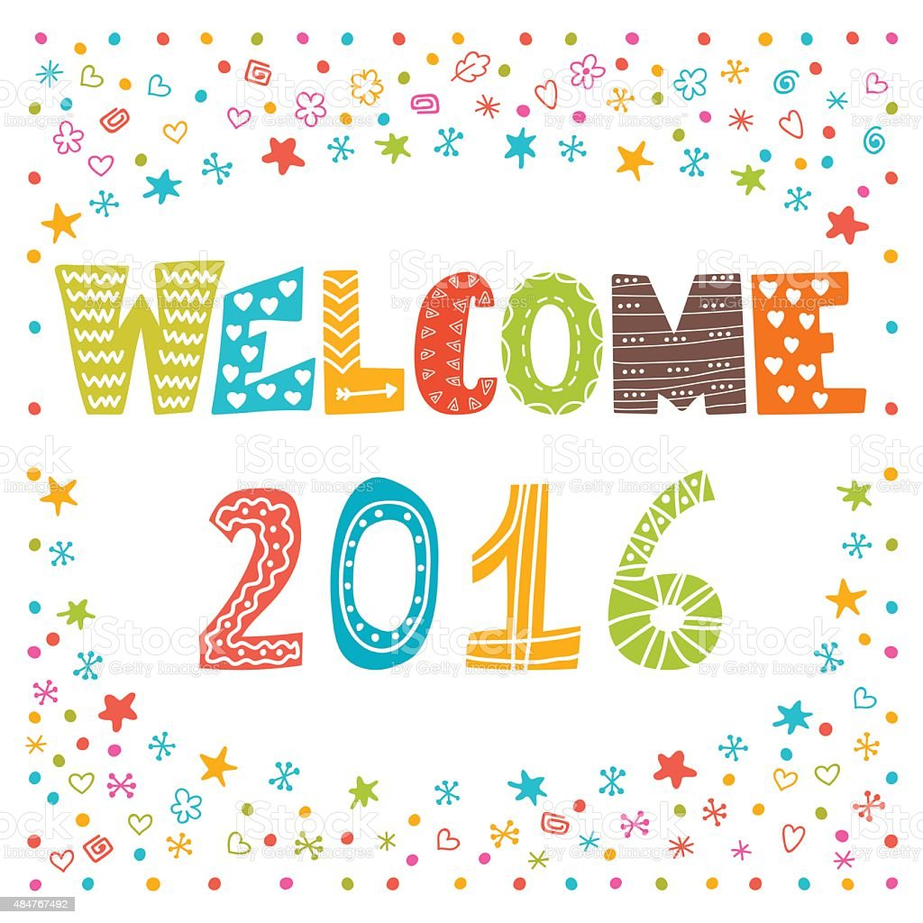 Welcome 2016. Happy New Year. Cute greeting card vector art illustration