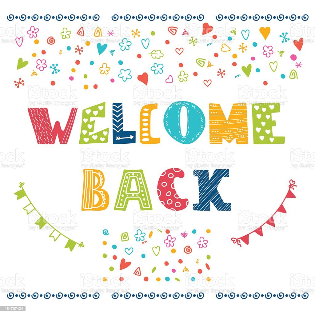 Welcome back lettering text. Hand drawn design elements vector art illustration