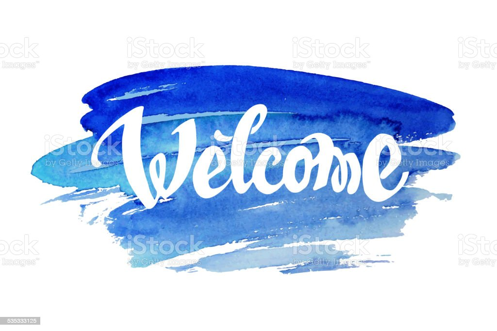 Welcome hand drawn lettering vector art illustration