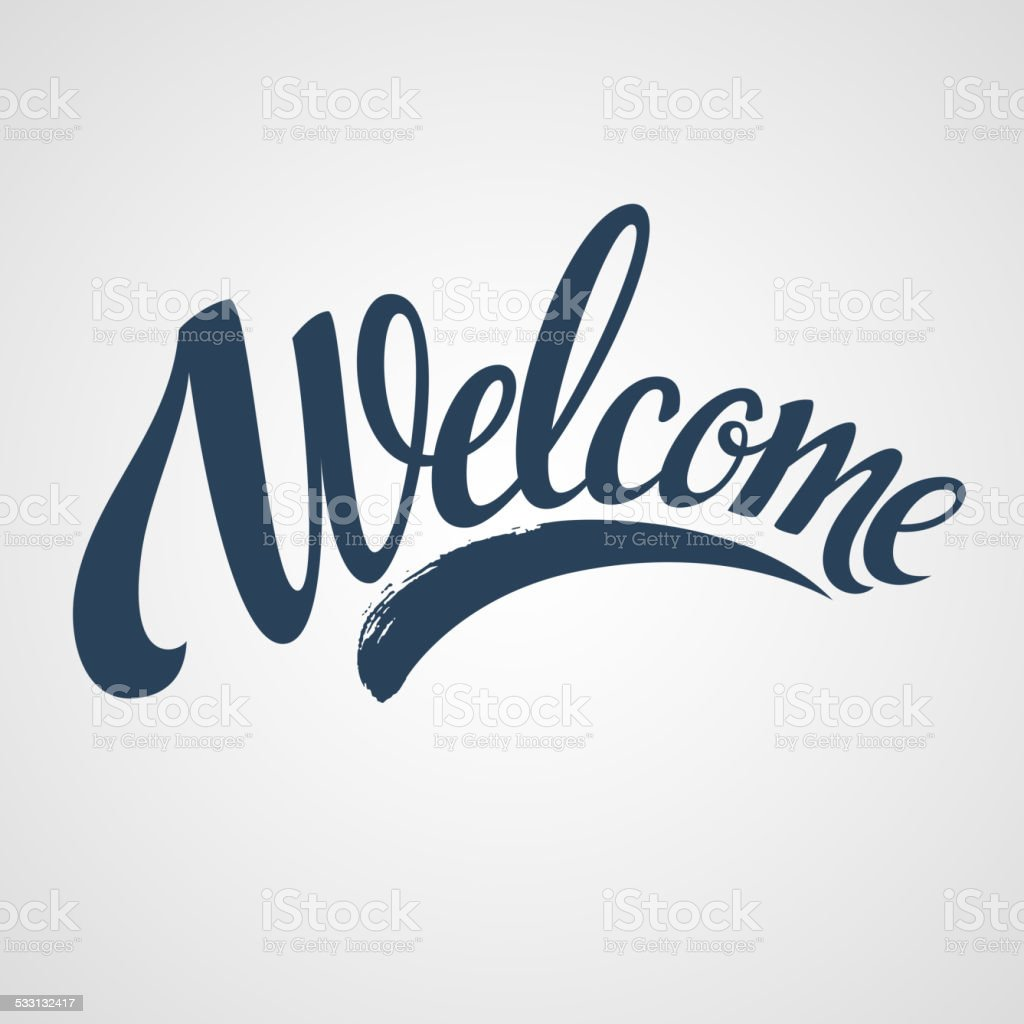 Welcome lettering. Vector illustration vector art illustration
