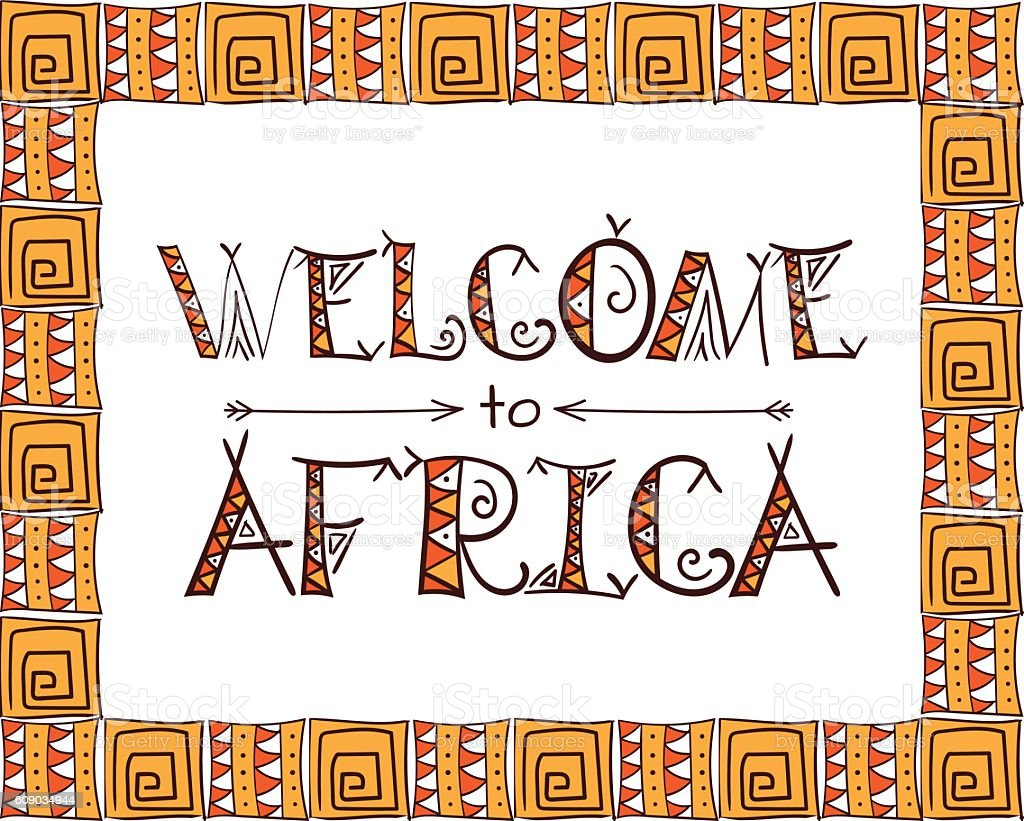 Welcome to Africa tribal symbols poster. Ethnic typography design. vector art illustration
