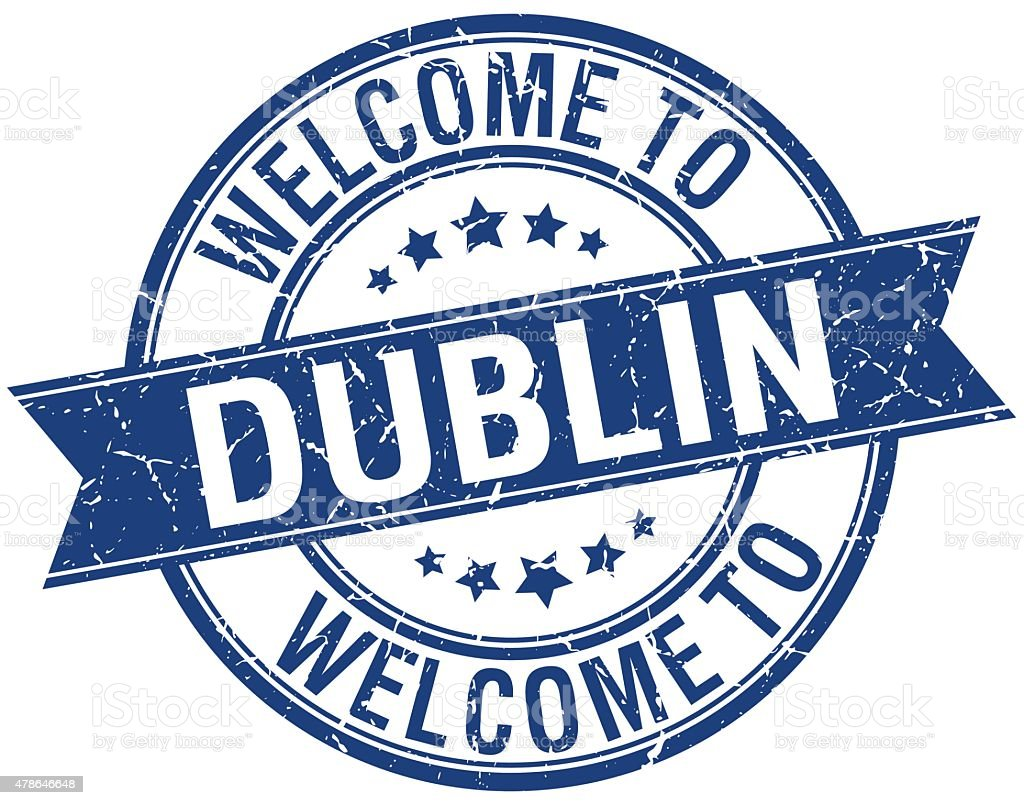 welcome to Dublin blue round ribbon stamp vector art illustration