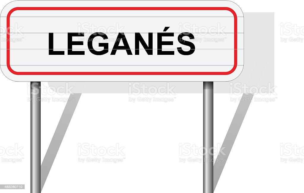 Welcome to Leganes Spain road sign vector vector art illustration
