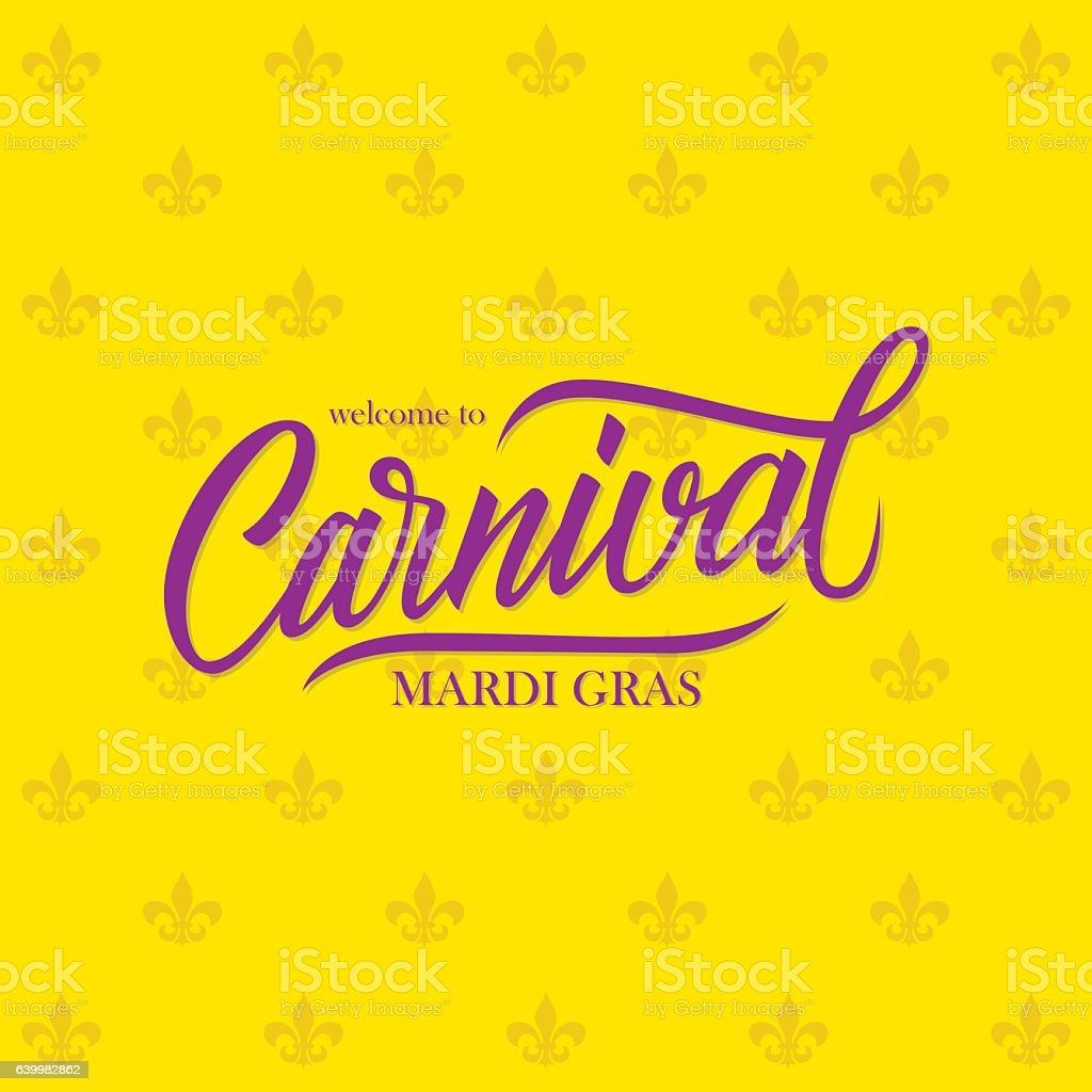Welcome to Mardi Gras Carnival calligraphic lettering design card template. vector art illustration
